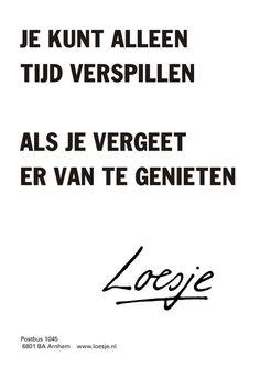 The way to an empty head and a full heart .: Loesje wisdom and inspiration spread . - The way to an empty head and a full heart .: Loesje wisdom and inspiration spells - Quotes About Friendship Ending, Best Friendship Quotes, Bff Quotes, Best Friend Quotes, Work Quotes, True Quotes, Quotes To Live By, Funny Quotes, Dutch Quotes