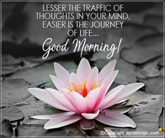 Lesser the traffic of thoughts in your mind, Good Morning Cards