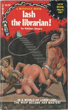 pulp art Lash The Librarian Naughty Librarian, Serpieri, Pulp Fiction Book, Pin Up, Fabian Perez, Vintage Book Covers, Pulp Magazine, Book Cover Art, Pulp Art