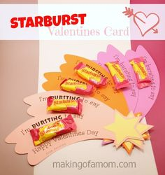 Starburst Valentine's Day Card. Cute idea for a Teacher to give her students.