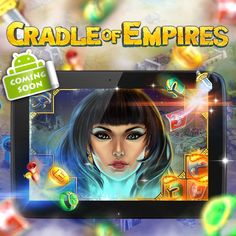 We are planning to launch Cradle of Empires for Android devices in September!  For this moment the game is available in Germany, United Kingdom, Japan and Belarus! If you live in these countries you can download the game here: https://play.google.com/store/apps/details?id=com.awem.cradleofempires.andr