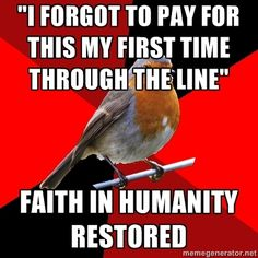 Retail Robin: Faith in Humanity Restored