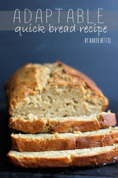 "Basic Quick Bread Recipe (sweet or savory)- basic ""formula"" made of 5 ingredients with vegan options"