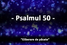 Psalmul 50 Psalm 50, 50th, Aur, Health, Life, Health Care, Salud