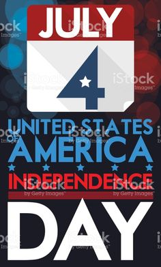 Loose-leaf Calendar with Bokeh Effect for of July American Independence, Independence Day, Happy 4 Of July, 4th Of July, July Images, Bokeh Effect, Free Vector Art, Image Now, Calendar