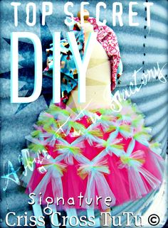 How to make Abby's TuTu Factory signature Criss Cross TuTus