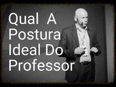 Qual a Postura Ideal do Professor? ● Leandro Karnal - YouTube
