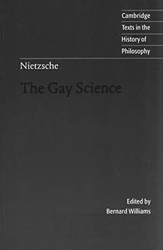Free Read The Gay Science Author Friedrich Nietzsche, Friedrich Nietzsche, Got Books, Books To Read, Christine Evans, History Of Philosophy, What To Read, Book Photography, Free Reading