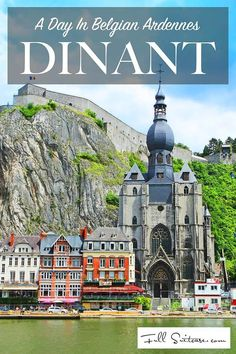 Visit Dinant in the Belgian Ardennes with kids