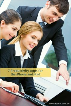 7 Productivity Apps For The iPhone or iPad - eStorm Australia #ITsupport #computertips #Apple
