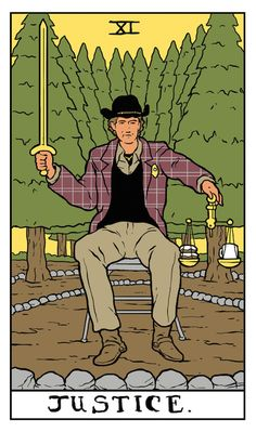 "Justice Twin Peaks tarot card by Benjamin Mackey. ""There's a sort of evil out there. Something very, very strange in these old woods."""
