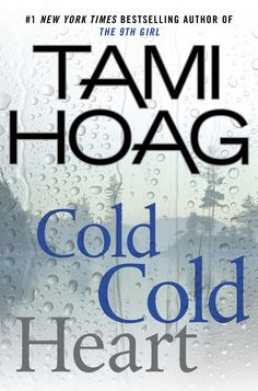 Cold Cold Heart: A shocking new thriller from New York Times bestseller Tami Hoag.