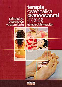 Se es membro da Universidade de Vigo podes solicitalo a través desta páxina http://www.biblioteca.uvigo.es/biblioteca_gl/servizos/coleccions/adquisicions/ Terapia osteopática craneosacral (TOCS).- F.Palomeque. - Nizam. - 2013. - 32€