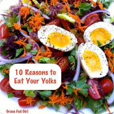 10 Reasons to Eat Your Yolks
