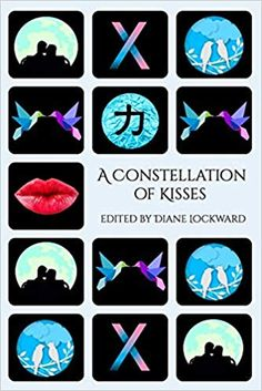 A Constellation of Kisses, Anthology from Terrapin Books