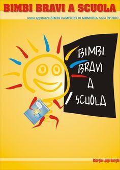 Imparare a studiare in maniera divertente: Bimbi Bravi a Scuola