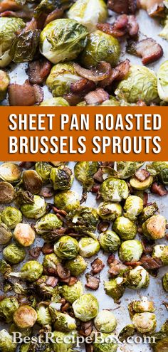 Check out our Sheet Pan Roasted Brussels Sprouts recipe. It's really easy to make at home!