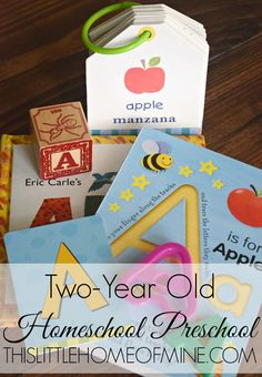 Two-Year Old Homeschool Preschool - This Little Home of Mine