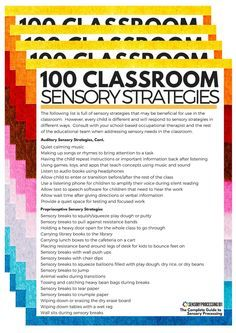 Increase Focus and Attention... 100 Sensory Strategies for the Classroom to Inspire You to Create a Sensory Friendly Classroom for All Students - Sensory Processing 101