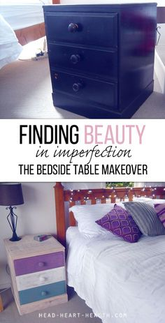 Finding beauty in imperfection - the bedside table makeover project >> http://head-heart-health.com/17711/finding-beauty-in-imperfection