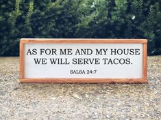 As for me and my house we will serve tacos / Taco Sign / Dining Room Decor / Kitchen Decor / Farmhouse Decor by RadiantRust on Etsy https://www.etsy.com/listing/592683546/as-for-me-and-my-house-we-will-serve