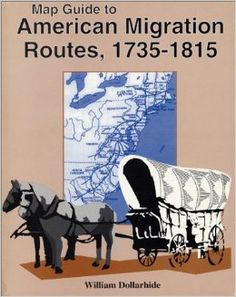 Map Guide to American Migrations Routes, 1735-1815 (available at many libraries) #gentipjar #genealogy #migration