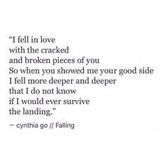 pinterest: cynthia_go   cynthia go, quotes, words, love quotes, heartbreak, poem, love poem, tumblr, spilled ink, falling in love quotes, crush quotes, teen quotes