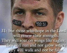 Isaiah 40:31 #timtebow #faith