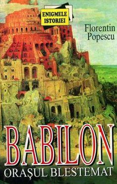Florentin Popescu - Babilon - Oraşul blestemat
