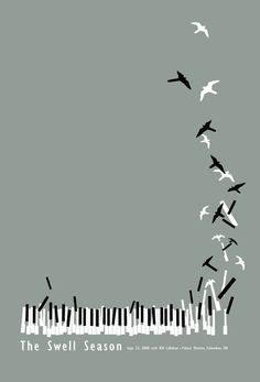 The Swell Season poster by Sandbox Studio. This composition was successful in moving my eye from the bottom left of the composition, to the right of keyboard, and up to the top. I like the movement of the keys, which is perfect 2D interpretation of a keyboard being played, and the transformation of the keys into birds as they fly up and off the frame.