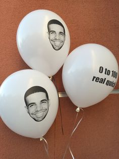 Drake Balloons pack of 5 by DrakeAndDrive on Etsy. Damn I need these.