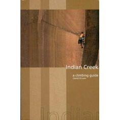 Climbing guide to Indian Creek, Utah.