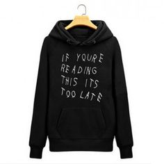 Plus size Drake hoodie If You're Reading This It's Too Late album sweatshirt