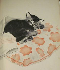 "My favorite Cat Illustrator. From ""Mittens"" by Clare Turlay Newberry"