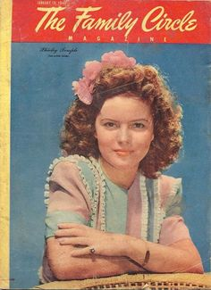 The Family Circle, Jan. 19, 1945. Shirley Temple #vintagemagazine #familycircle #magazinecovers #shirleytemple