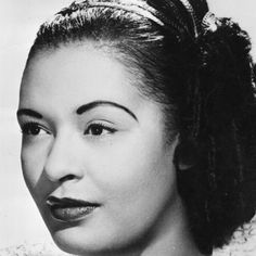 Lady Day, also know as Billie Holiday.  Sunrise April, 7, 1915 - Sunset July 17, 1959. Considered one of the best jazz vocalists of all time, Holiday had a thriving career as a jazz singer for many years before she lost her battle with substance abuse. Billie Holiday was inducted into the Rock and Roll Hall of Fame.