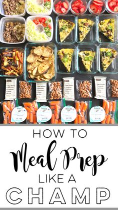 How to Meal Prep Like A Champ!