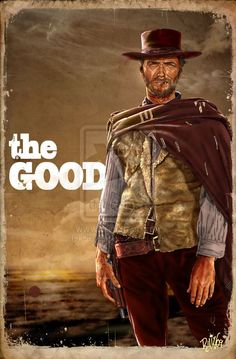 "Learn To Draw People - The Female Body Clint Eastwood is The man with no name, in Sergio Leone's ""The Good, the Bad & the Ugly"" Clint Eastwood, Eastwood Movies, The Ecstasy Of Gold, Westerns, Sergio Leone, Cowboy Art, Hollywood, Movie Poster Art, Western Movies"
