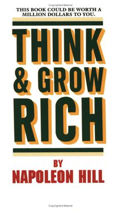"""Think and Grow Rich"" - this is one of the most consistently recommended books on the reading list of successful people.  It is a MUST-HAVE for your library."
