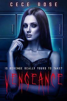 Vengeance by Cece Rose https://smile.amazon.com/dp/B075FGLD33/ref=cm_sw_r_pi_dp_U_x_xvUnAbY0VMSY8