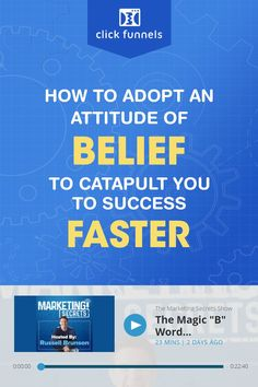 """When you understand and execute the magic """"B"""" Word, you can have more success in your life than you ever dreamed of. So, what exactly is the 'B' word? It's BELIEF. Want to know how to EASILY adopt an attitude of BELIEF that can catapult you to success faster than you thought possible? Listen to this episode of the Marketing Secrets Podcast so you can get to where you're going FASTER no matter what stage of growth your business is in Sales And Marketing, Internet Marketing, Online Marketing, Social Media Marketing, Digital Marketing, Building Software, B Words, Catapult, Terms Of Service"""