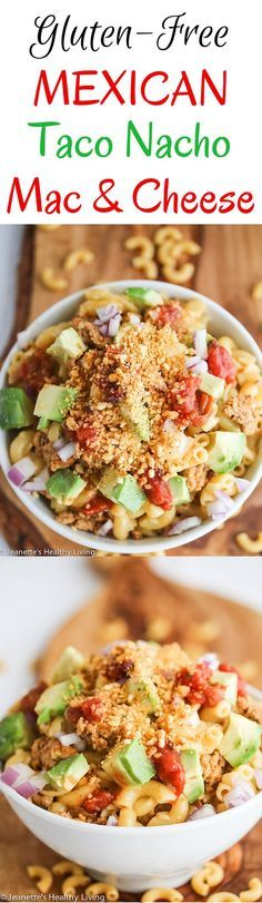 Gluten Free Mexican      Gluten Free Mexican Taco Nacho Macaroni and Cheese + 12 Healthy Gluten-Free Mexican Dinner Toppings and Mix Ins ~  jeanetteshealthyl...   #ad