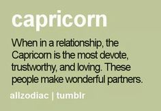 When in a relationship, the Capricorn is the most devote, trustworthy, and loving.these people make wonderful partners! Capricorn Men In Love, Capricorn And Cancer, Capricorn And Taurus, Astrology Capricorn, My Horoscope, Capricorn Facts, Capricorn Quotes, Zodiac Sign Facts, My Zodiac Sign