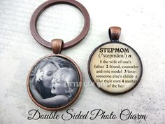 Custom Photo Stepmom Key Chain - Personalized Double Sided Stepmom Jewelry Dictionary Definition Charm - Mothers Day Gift for Stepmother  This Double-Sided Charm combines the best of both - you get a custom photo on one side and a special Stepmom Definition on the other! COMPLETELY CUSTOMIZABLE - please read below for important ordering information - if you have any questions, just ask. Please see listing photos for samples of each choice and make selection from the drop down menu.  *Choose…