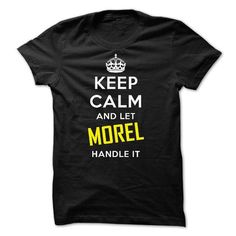 KEEP CALM AND LET MOREL HANDLE IT! NEW - #funny gift #gift exchange. BUY-TODAY => https://www.sunfrog.com/Names/KEEP-CALM-AND-LET-MOREL-HANDLE-IT-NEW.html?68278