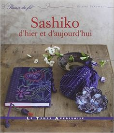 Sashiko d'hier et d'aujourd'hui: Amazon.it: Satomi Sakuma: Libri in altre lingue