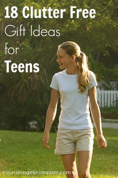 18 Clutter Free Gift Ideas for Teens - links at the bottom for gift ideas for kids & adults too :)