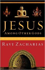 Jesus Among Other Gods: The Absolute Claims Of The Christian Message. Ravi writes with such skill and grace and his logic is impeccable!!