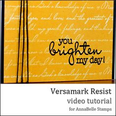Danielle Daws: Versamark Resist - An AnnaBelle Stamps Video Tutorial Card Making Tutorials, Video Tutorials, Distress Ink, Craft Videos, Texts, Card Card, Gift Cards, Stamps, About Me Blog
