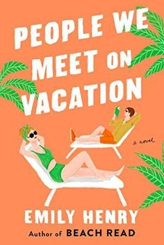 People We Meet on Vacation is one of the best romance novels of 2021. Check out the entire list of best romance novels of 2021. New Romance Books, Best Romance Novels, New Books, Books To Read, Best Summer Reads, Free Epub, Beach Reading, So Little Time, Book Lists